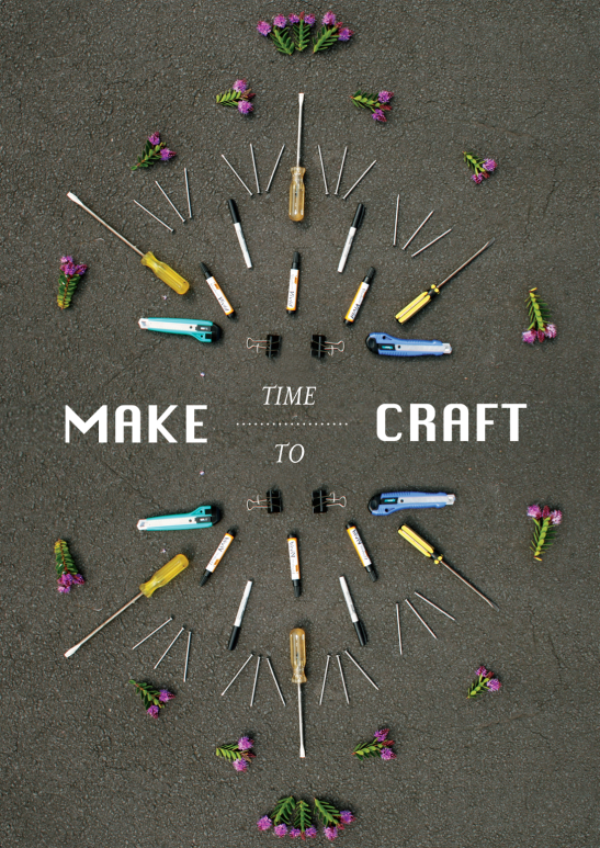 'Make Time To Craft' Poster